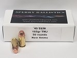 Sperry Ballistics .40 S&W 165 grain TMJ (50 rounds) (New Ammo)
